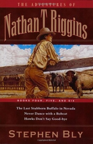 You Can Always Trust a Spotted Horse (The Adventures of Nathan T. Riggins #4)