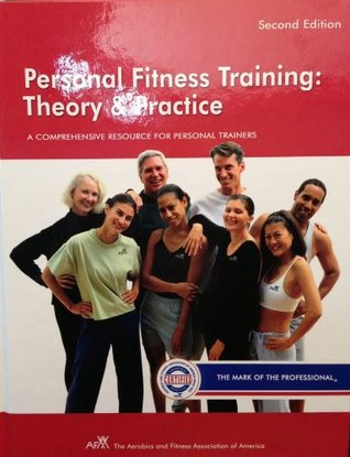 Personal Fitness Training: Theory & Practice