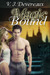 Magic Bound (Bound, #2)