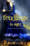 Feudlings in Sight (Fate on Fire #.5)