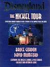 Disneyland: The Nickel Tour