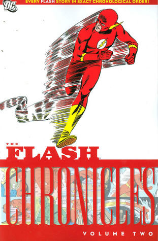 The Flash Chronicles, Vol. 2 by John Broome