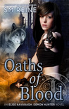 Oaths of Blood by S.M. Reine