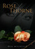 Rose of Thorne (Rose of Thorne, #1)