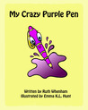 My Crazy Purple Pen