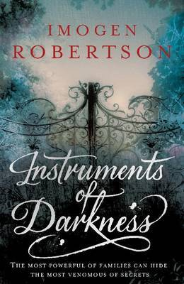 Instruments of Darkness by Imogen Robertson