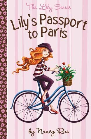 Lily's Passport to Paris by Nancy Rue