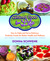 Cultured Food for Life: How to Make and Serve Delicious Probiotic Foods for Better Health and Wellness