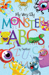 My Very Silly Monster ABCs