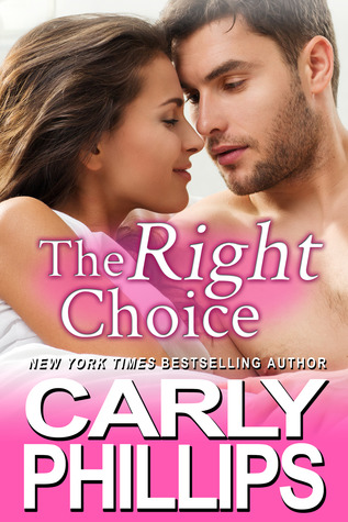 The Right Choice by Carly Phillips