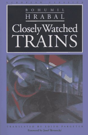 Closely Watched Trains by Bohumil Hrabal