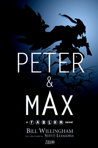 Peter and Max by Bill Willingham