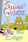 Over the Edge by Susan Lohrer
