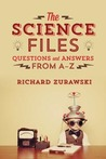 THE SCIENCE FILES Questions and Answers from A – Z