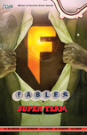 Fables, Vol. 16: Super Team (Fables, #16)