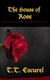 The House of Rose (Sorcerers and Specters of Auronia, #1)