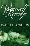Werewolf Revenge (Taming the Wolf, #3)