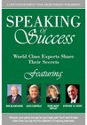Speaking of Success : World Class Experts Share their Secrets