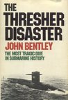The Thresher Disaster : The Most Tragic Dive in Submarine History