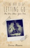 The Art of Letting Go (Uni Files #1)