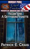 A Gettysburg Vignette (Cry of Freedom, #9)