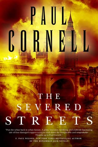 The Severed Streets by Paul Cornell