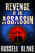 Revenge of the Assassin (Assassin, #2)