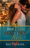Brie Visits Master's Italy (After Graduation, #7)