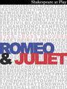 Romeo & Juliet (Shakespeare At Play)