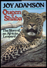 Queen of Shaba: The Story of an African Leopard