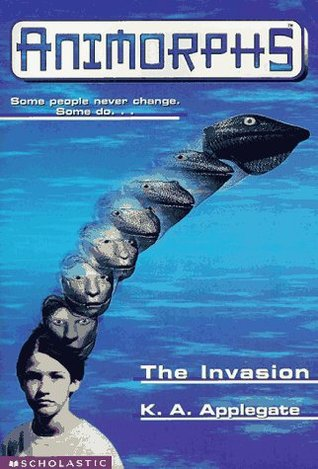 The Invasion (Animorphs, #1)