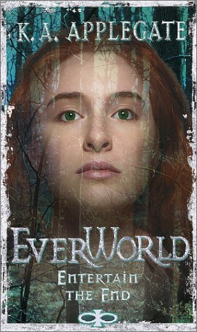 Entertain the End (Everworld, #12)