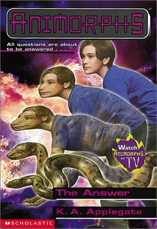 The Answer (Animorphs, #53) by Katherine Applegate