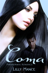 Coma by Lilly Mance