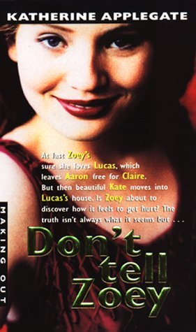 Don't Tell Zoey by Katherine Applegate