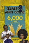 Secrets of the Afro Comb by K.N. Chimbiri