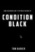 Condition Black by Tom Barber