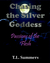 Chasing the Silver Goddess - Passion of the Flesh