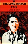 The Long March 1935: The Epic of Chinese Communism's Survival