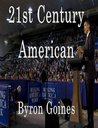 21st Century American by Byron Goines