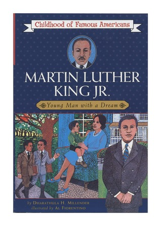 Martin Luther King, Jr. by Dharathula H. Millender