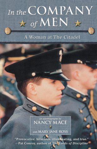 In the Company of Men: A Woman at the Citadel