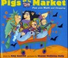 Pigs Go to Market: Halloween Fun with Math and Shopping