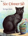 Six-Dinner Sid by Inga Moore