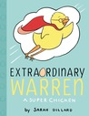 Extraordinary Warren: A Super Chicken
