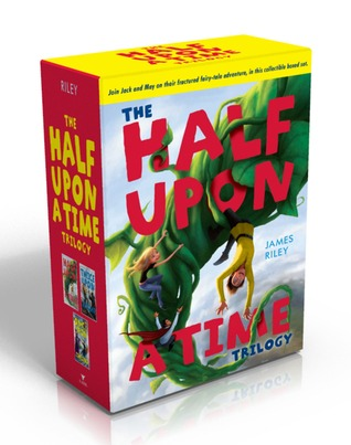 The Half Upon a Time Trilogy: Half Upon a Time, Twice Upon a Time, Once Upon the End