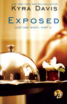 Exposed (Just One Night, #2)