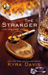 The Stranger (Just One Night, #1.1)