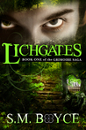 Lichgates (The Grimoire Saga, #1)