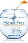 Home Free: The Myth of the Empty Nest